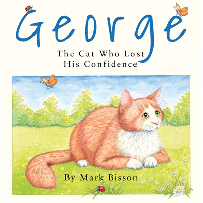 George: The Cat Who Lost His Confidenc cover